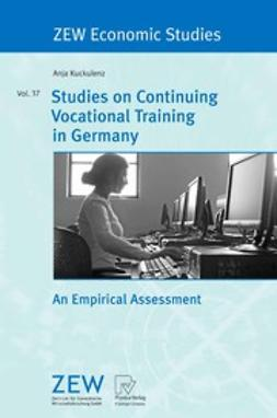 Kuckulenz, Anja - Studies on Continuing Vocational Training in Germany, ebook