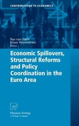 Aarle, Bas - Economic Spillovers, Structural Reforms and Policy Coordination in the Euro Area, ebook