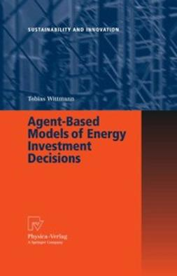 Wittmann, Tobias - Agent-Based Models of Energy Investment Decisions, ebook