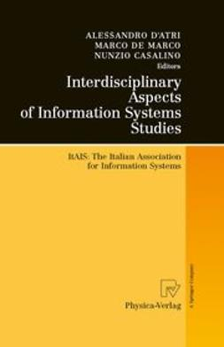 Casalino, Nunzio - Interdisciplinary Aspects of Information Systems Studies, ebook