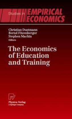 Dustmann, Christian - The Economics and Training of Education, ebook