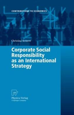 Keinert, Christina - Corporate Social Responsibility as an International Strategy, ebook