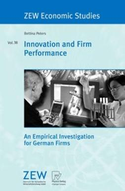 Peters, Bettina - Innovation and Firm Performance, ebook