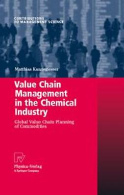 Kannegiesser, Matthias - Value Chain Management in the Chemical Industry, ebook