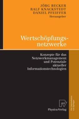Becker, Jörg - Wertschöpfungsnetzwerke, ebook