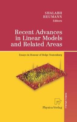 Heumann, Christian - Recent Advances in Linear Models and Related Areas, e-bok