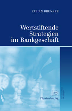 Brunner, Fabian - Wertstiftende Strategien im Bankgeschäft, ebook