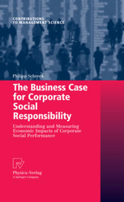 Schreck, Philipp - The Business Case for Corporate Social Responsibility, ebook