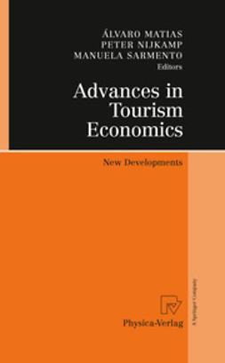Matias, Álvaro - Advances in Tourism Economics, e-bok