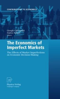 Calcagnini, Giorgio - The Economics of Imperfect Markets, ebook