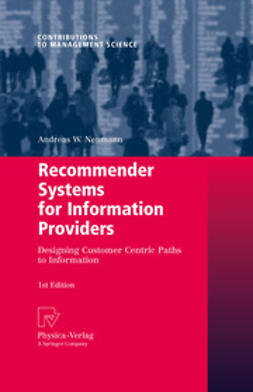 Neumann, Andreas W. - Recommender Systems for Information Providers, ebook