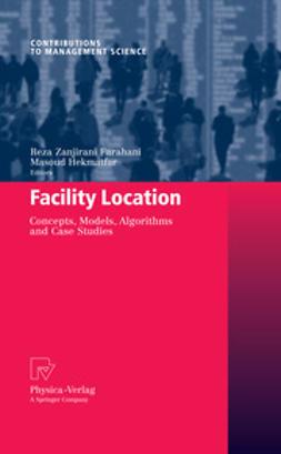 Farahani, Reza Zanjirani - Facility Location, ebook