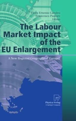 Caroleo, Floro Ernesto - The Labour Market Impact of the EU Enlargement, ebook