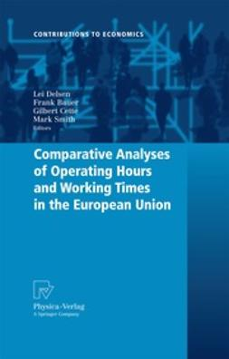 Smith, Mark - Comparative Analyses of Operating Hours and Working Times in the European Union, ebook