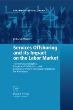 Winkler, Deborah - Services Offshoring and its Impact on the Labor Market, ebook