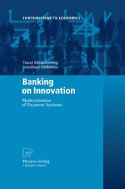Liebena, Jonathan - Banking on Innovation, ebook