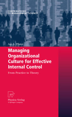 Pfister, Jan A. - Managing Organizational Culture for Effective Internal Control, ebook