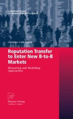Falkenreck, Christine - Reputation Transfer to Enter New B-to-B Markets, ebook