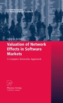 Kemper, Andreas - Valuation of Network Effects in Software Markets, e-bok