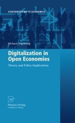 Vogelsang, Michael - Digitalization in Open Economies, ebook