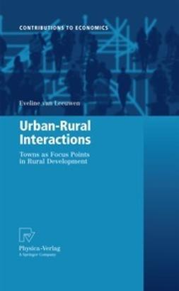 Leeuwen, Eveline - Urban-Rural Interactions, ebook