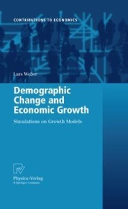 Weber, Lars - Demographic Change and Economic Growth, ebook