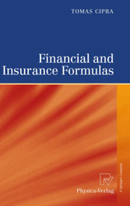 Cipra, Tomas - Financial and Insurance Formulas, ebook