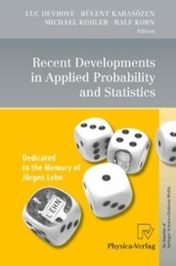Devroye, Luc - Recent Developments in Applied Probability and Statistics, e-bok