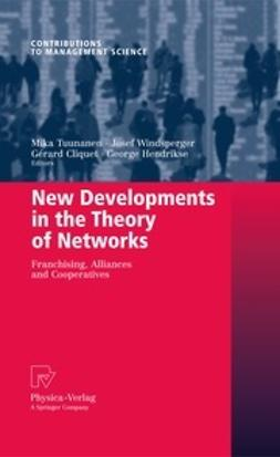 Tuunanen, Mika - New Developments in the Theory of Networks, ebook