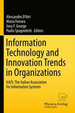 D'Atri, Alessandro - Information Technology and Innovation Trends in Organizations, e-bok