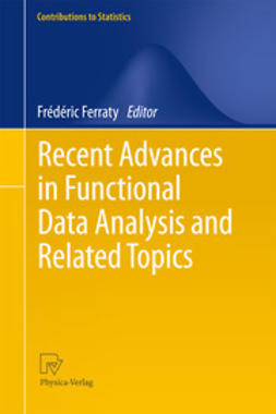 Ferraty, Frédéric - Recent Advances in Functional Data Analysis and Related Topics, ebook