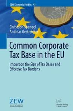 Spengel, Christoph - Common Corporate Tax Base in the EU, ebook