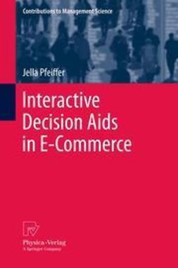 Pfeiffer, Jella - Interactive Decision Aids in E-Commerce, ebook