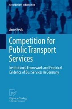 Beck, Arne - Competition for Public Transport Services, ebook