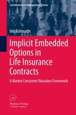 Rüfenacht, Nils - Implicit Embedded Options in Life Insurance Contracts, e-bok