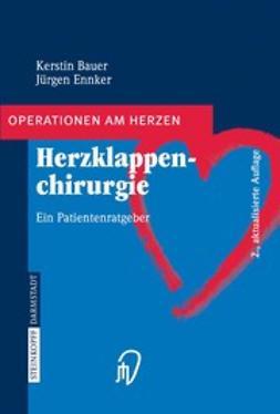 Bauer, Kerstin - Herzklappenchirurgie, e-bok
