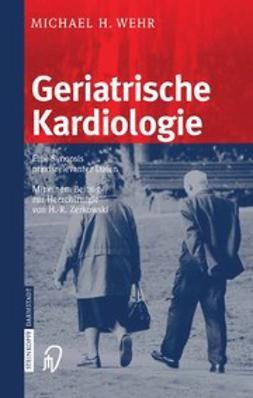 Wehr, Michael H. - Geriatrische Kardiologie, ebook