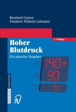 Gotzen, Reinhard - Hoher Blutdruck, ebook