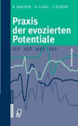 Eckert, Joachim - Praxis der evozierten Potentiale, ebook
