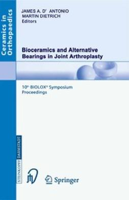 - Bioceramics and Alternative Bearings in Joint Arthroplasty, e-bok