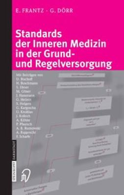 Dörr, Gesine - Standards der Inneren Medizin in der Grund- und Regelversorgung, ebook