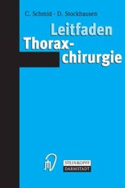 Schmid, Christof - Leitfaden Thoraxchirurgie, ebook