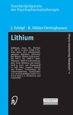 MÜller-Oerlinghausen, Bruno - Lithium, e-bok