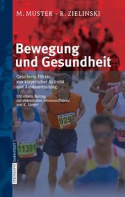Muster, Manfred - Bewegung und Gesundheit, ebook