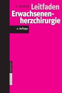 Schmid, Christof - Leitfaden Erwachsenenherzchirurgie, ebook