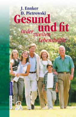 Ennker, Jürgen - Gesund und fit in der zweiten Lebenshälfte, e-bok