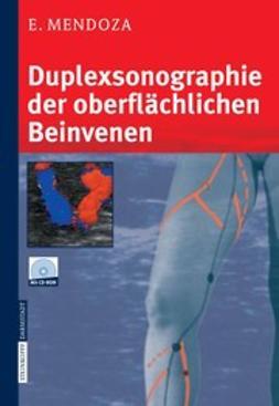 Mendoza, Erika - Duplexsonographie der oberflachlichen Beinvenen, ebook