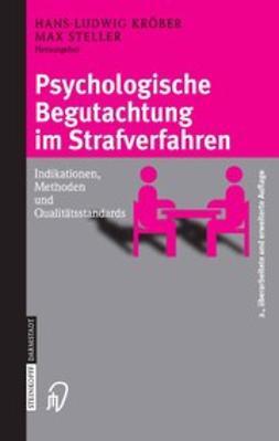 Kröber, Hans-Ludwig - Psychologische Begutachtung im Strafverfahren, e-kirja