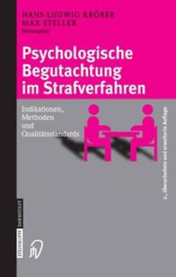 Kröber, Hans-Ludwig - Psychologische Begutachtung im Strafverfahren, ebook