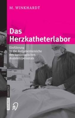 Winkhardt, Monika - Das Herzkatheterlabor, ebook